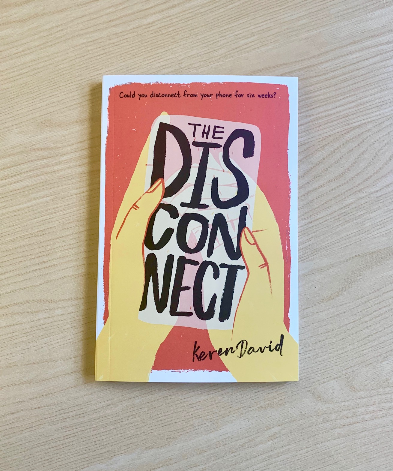 A photograph of The Disconnect by Keren David, cover artwork by Jen Collins