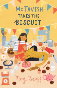 Cover Artwork for McTavish Takes the Biscuit by Meg Rosoff, featuring an illustration of McTavish and Betty surrounded by baking mess