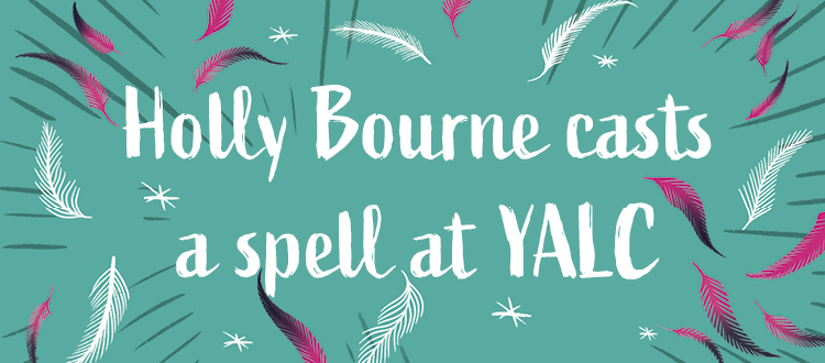 Holly Bourne casts a spell at YALC