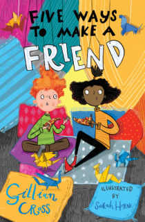 COVER IMAGE Five Ways to Make A Friend by Gillian Cross